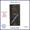 B&D MPC2 OLD shape 1 button 9 dip switch 318Mhz remote