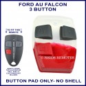 Ford AU2 & AU3 Falcon 3 button remote button pad only