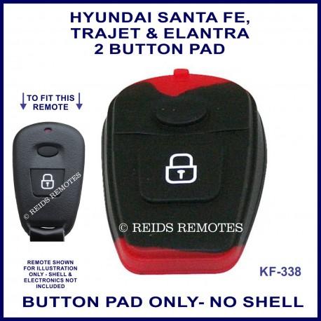 Hyundai Santa Fe Trajet or Elantra remote replacement BUTTON PAD ONLY