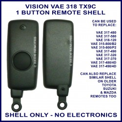 Vision VAE 318 TX9C 1 button replacement shell ONLY
