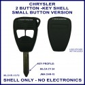 Chrysler 2 button remote key shell kit only - small button version